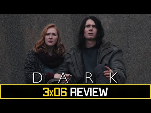 Dark (Netflix) Season 3 Episode 6 'Light and Shadow' Review/Discussion