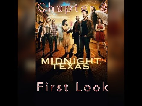 Chapter 8 - First Look: Midnight, Texas