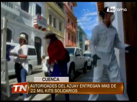 Autoridades del Azuay entregan más de 22 mil kit solidarios