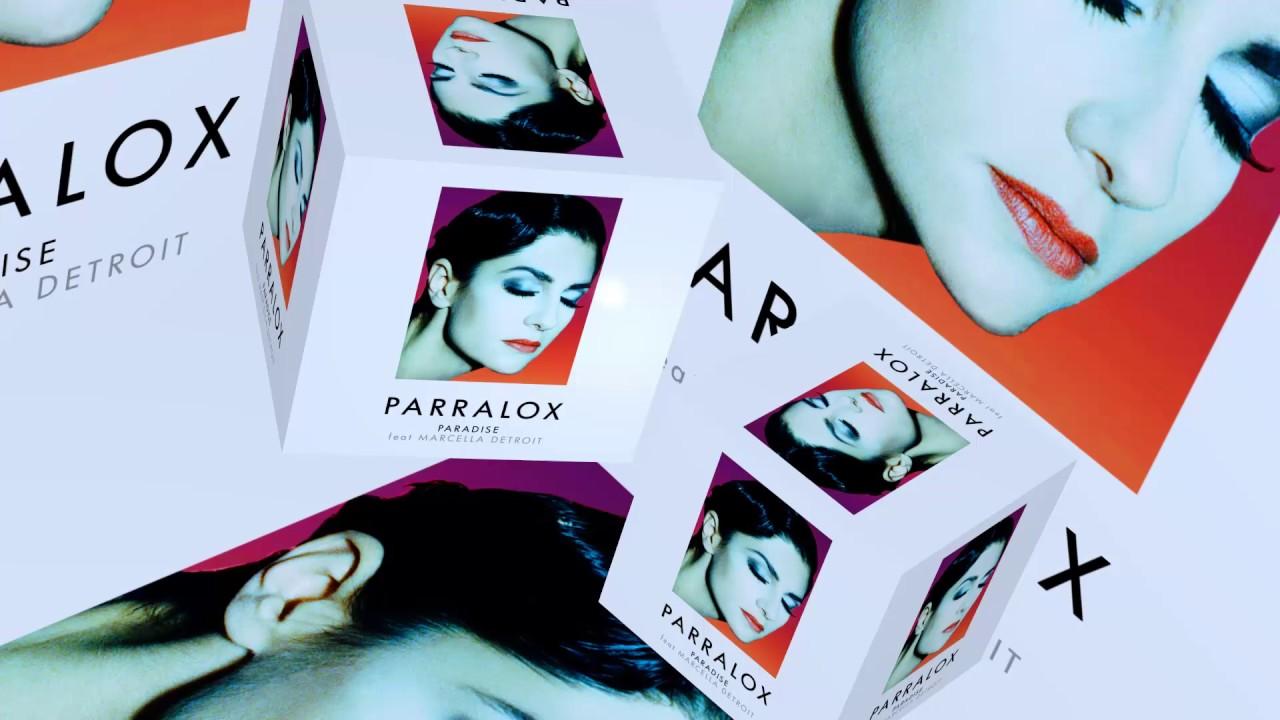 Parralox - Paradise feat Marcella Detroit (Music Video)
