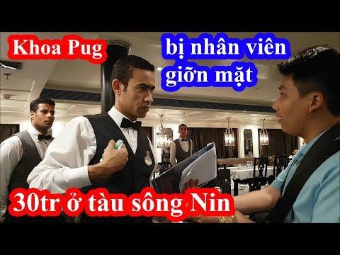 Khoa Pug chi 30 triệu ở tàu 5 sao trên sông Nin Ai Cập bị nhân viên giỡn mặt khi biết là Việt Nam - Thời lượng: 26:08.