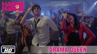 Drama Queen Song – Hasee Toh Phasee | Feat. Sidharth Malhotra & Parineeti Chopra