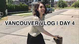 VANCOUVER VLOG  DAY 4
