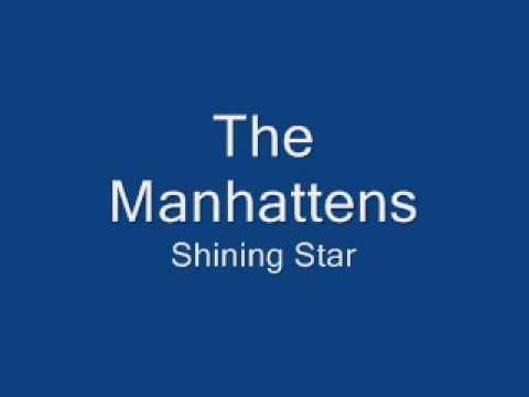 The Manhattans-Shining Star