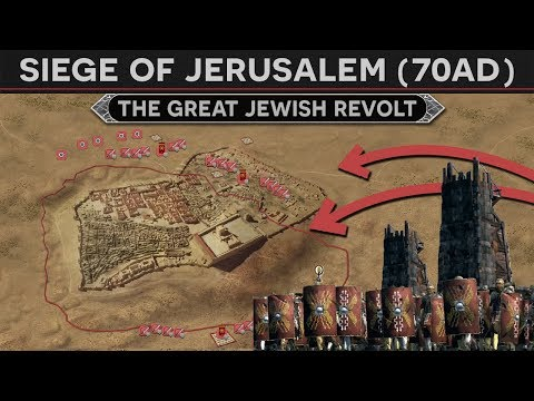 The Siege of Jerusalem (70 AD) - The Great Jewish Revolt [FULL DOCUMENTARY]