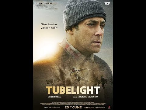 Tubelight 2017 Full Bollywood Movie|| Salman Khan Sohail Khan Zhu Zhu