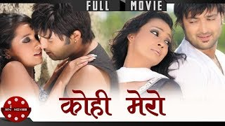 Video Kohi Mero - Hit Nepali Full Movie | Ft. Aryan Sigdel, Jharana Bajracharya, Sanchita & Alok Nembang MP3, 3GP, MP4, WEBM, AVI, FLV April 2018