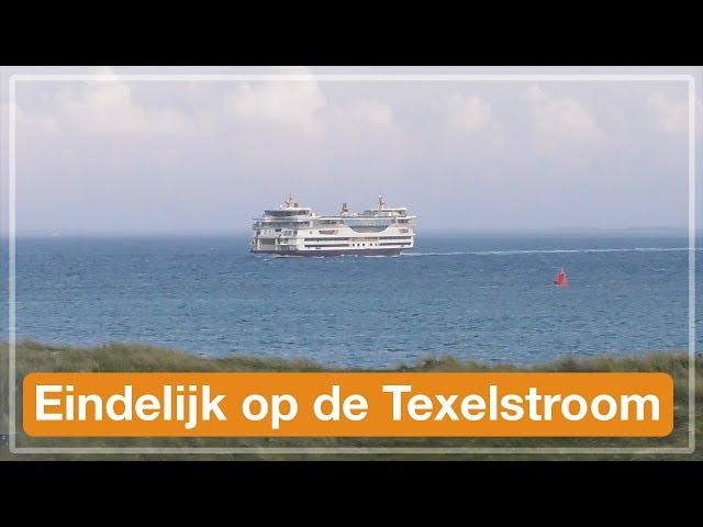 Eindelijk op de Texelstroom | Texel 2017 (#6)