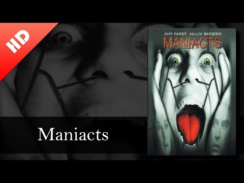 Maniacts (2001) HD full movie
