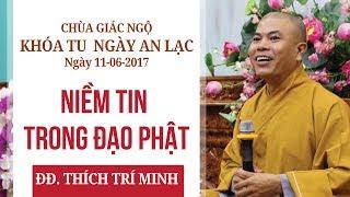 Niềm tin trong đạo Phật - ĐĐ. Thích Trí Minh