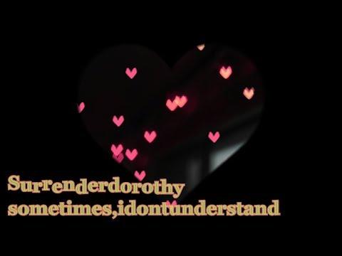 Surrenderdorothy - Sometimes,idontunderstand(Перевод + lyrics)