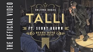 OFFICIAL MUSIC VIDEO - Talli - Culture Shock ft Sunny Brown #BEEBABOYS