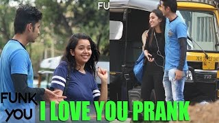 Video Asking Girls To Say I Love You - Prank by Funk You MP3, 3GP, MP4, WEBM, AVI, FLV November 2017