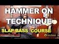HAMMER ON SLAP BASS TECHNIQUE PT4 | Bass Guitar Tips ~ Daric Bennett Bass Lessons