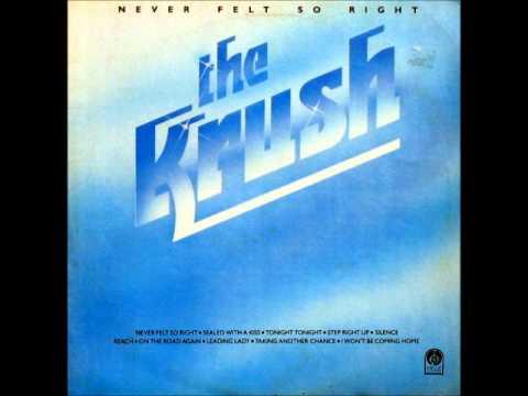 The Krush -Never Felt So Right
