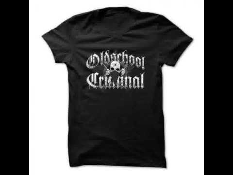 Custom t shirt OLD SCHOOL CRIMINAL
