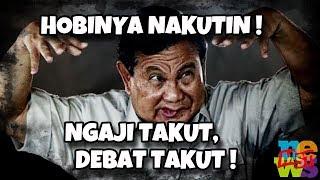 Video Prabowo : Ngaji Takut, Debat Takut, Tapi Hobinya Nakut-Nakutin MP3, 3GP, MP4, WEBM, AVI, FLV Maret 2019