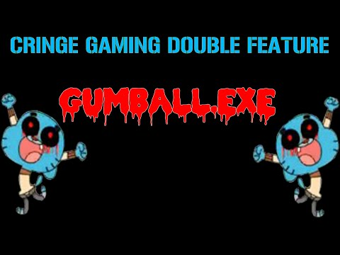 DOUBLE FEATURE: Gumball.exe | Cringe Gaming: Episode 4