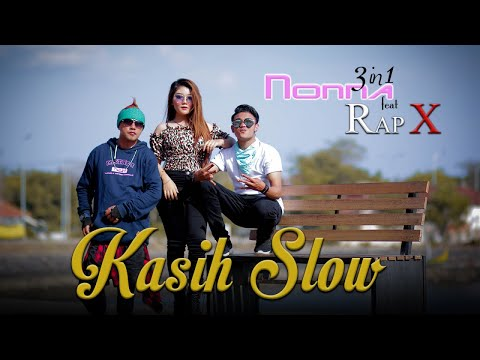 Nonna 3in1 feat Rap X - Kasih Slow (Official Music Video)