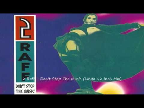2 raff - dont stop the music