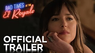 Bad Times at the El Royale | Official Trailer [HD] | 20th Century FOX