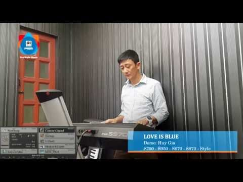 Love Is Blue - PSM - Yamaha Style