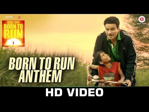 Born To Run Anthem - Budhia Singh Born To Run   Ma