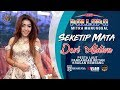 Download Lagu SEKETIP MATA - DEVI ALDIVA - NEW PALLAPA MITRA MANUNGGAL PANDANGAN WETAN - VLAM PICTURES Mp3 Free