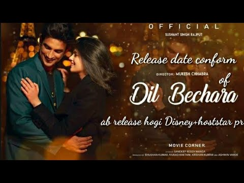 Dil bechara movie release date comform movie ab Disney hotstar prr hogi release видео