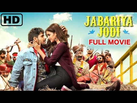 Jabariya Jodi Full Movie Facts    Sidharth Malhotra, Parineeti Chopra   A Blockbuster Movie