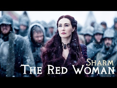 Sharm ~ The Red Woman (Game of Thrones)