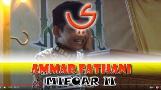 Video Ammar Fathani, Pembukaan MIFQAR II MP3, 3GP, MP4, WEBM, AVI, FLV Agustus 2018