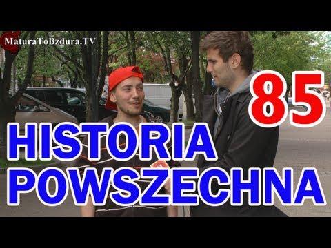 Matura To Bzdura - HISTORIA POWSZECHNA odc. 85