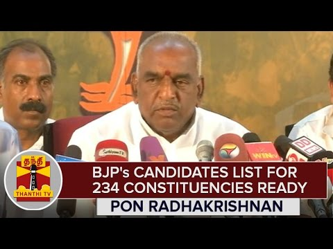 BJPs-Candidates-List-for-234-Constituencies-Ready--Pon-Radhakrishnan--Thanthi-TV