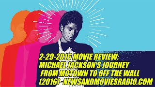 Nonton 2 29 2016 Movie Review  Michael Jackson S Journey From Motown To Off The Wall  2016  Film Subtitle Indonesia Streaming Movie Download