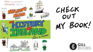 Buy online now here: http://www.collinspress.ie/manny-man-does-the-history-of-ireland.html