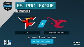 FaZe vs mousesports - ESL Pro League S7 Finals - map2 - de_mirage [yXo, ceh9]
