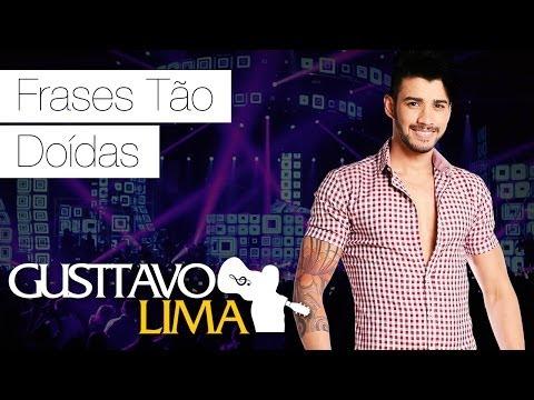 Gusttavo Lima  – Frases Tão Doídas – [DVD Ao Vivo Em São Paulo] (Clipe Oficial)