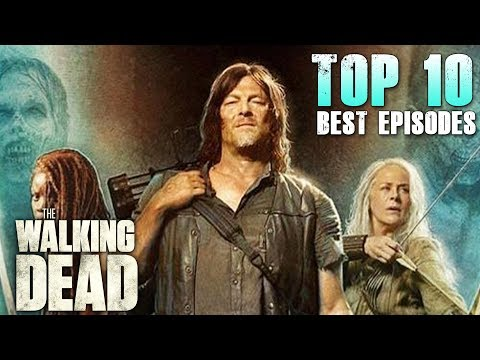 The Walking Dead's Top 10 Best Episodes of the Decade!