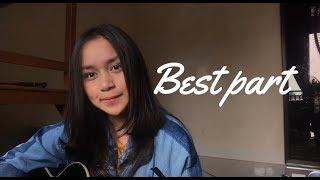 Video Best Part - Daniel Caesar ft H.E.R ( Chintya Gabriella Cover) MP3, 3GP, MP4, WEBM, AVI, FLV Juni 2018