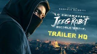 Nonton Lo Chiamavano Jeeg Robot   Trailer Ufficiale  Hd  Film Subtitle Indonesia Streaming Movie Download