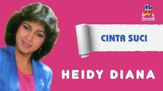 Heidy Diana - Cinta Suci