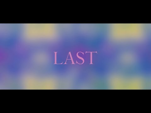 , title : 'GANG PARADE 『LAST』MUSIC VIDEO'