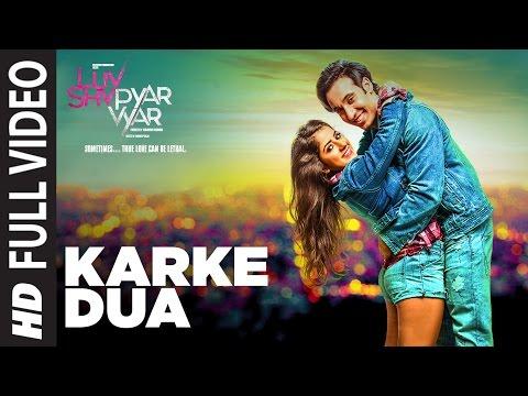 Karke Dua Full Video Song   Luv Shv Pyar Vyar   GAK and Dolly Chawla   T-Series