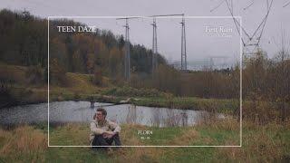 Teen Daze (w/ S. Carey) - First Rain (Official Audio)