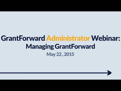 GrantForward Webinar held on May 22, 2015, for administrators at subscribing institutions. This webinar covers managing GrantForward in general-- how to get your members started with using GrantForward, how to annotate and disseminate grants, as well as how to manage users within your institution system and utilize usage reports. For more information about how to use GrantForward, visit www.GrantForward.com/support.