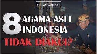 Video 8 AGAMA INI TIDAK DIAKUI PEMERINTAH INDONESIA MP3, 3GP, MP4, WEBM, AVI, FLV Agustus 2018