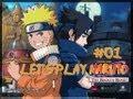 let s Play Naruto The Broken Bond Episode 1 Un D but Mo