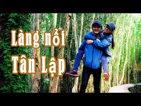 Review Phượt Làng Nổi Tân Lập - đi bộ xuyên rừng Tràm | Duy Jungle