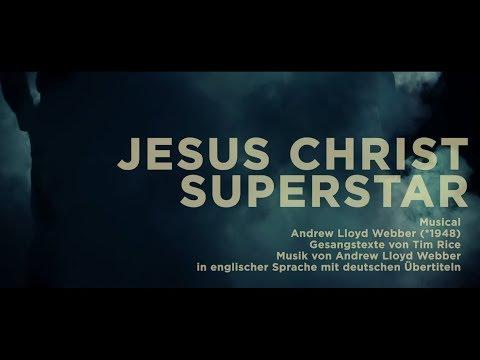 JESUS CHRIST SUPERSTAR von Andrew Lloyd Webber - Premiere 29.10.2017